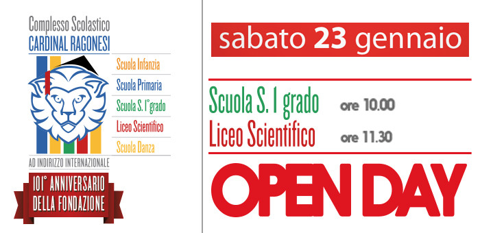 OPENDAY RAGONESI Generale copy 700x340 - 23 Gennaio. OPEN DAY SS1G e Liceo Scientifico A.S. 2016/17.