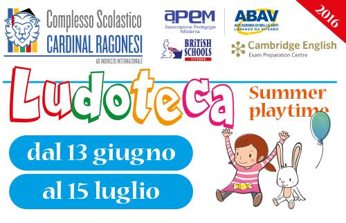 LUDOTECAestiva2016 RAGONESI prewnews - 13 Giugno. Ludoteca Estiva - Summer playtime 2016.