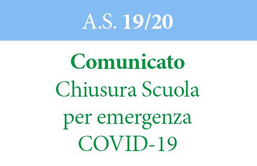 cimunicato COVID19 - Comunicato Chiusura Scuola per emergenza COVID-19