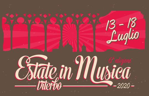 evidenza Estate in Musica 2020 - 13-18 luglio 2020- Estate in Musica Viterbo 6a edizione