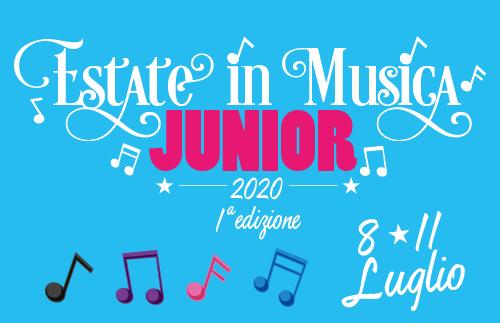 evidenza JUNIOR2020 - 8-11 luglio 2020- Estate in Musica Viterbo JUNIOR 1a edizione